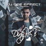DJ Gee Effect Mixtape Dirty Rnb